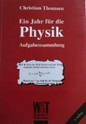 Ein Jahr für die Physik. Aufgabensammlung