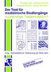 Der Test für medizinische Studiengänge TMS. II. Vollständige Testsimulation