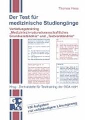 Der Test für medizinische Studiengänge. Vertiefungstraining 'Medizinisch-naturwissenschaftliches Grundverständnis' und ' Textverständnis'
