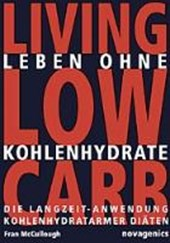 Leben ohne Kohlehydrate. Living Low Carb | Fran McCullough |
