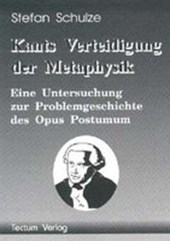 Kants Verteidigung der Metaphysik