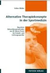 Alternative Therapiekonzepte in der Sportmedizin