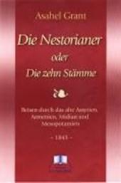 Die Nestorianer oder die zehn Stämme