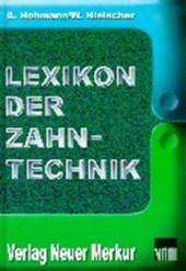 Lexikon der Zahntechnik