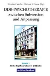 DDR-Psychotherapie zwischen Subversion und Anpassung
