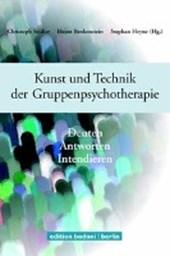 Kunst und Technik der Gruppenpsychotherapie