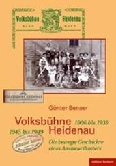 Volksbühne Heidenau - 1906 bis 1933. 1945 bis