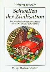 Schwellen der Zivilisation