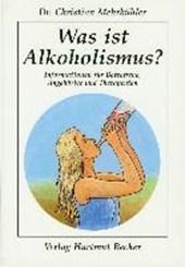Was ist Alkoholismus?