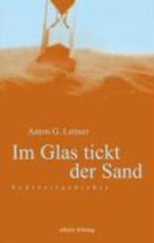 Im Glas tickt der Sand