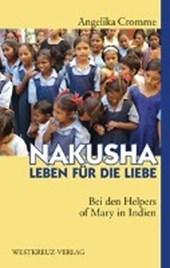 Nakusha - Leben für die Liebe