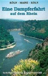 Eine Dampferfahrt auf dem Rhein
