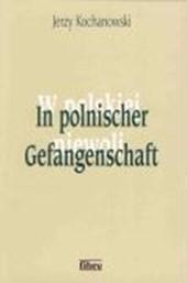 In polnischer Gefangenschaft