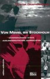 Von Memel bis Stockholm