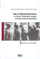 """Die """"Volksdeutschen"""" in Polen, Frankreich, Ungarn und der Tschechoslowakei"""