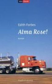 Alma Rose! | Edith Forbes |