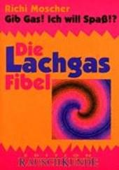 Die Lachgasfibel