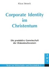 Corporate Identity im Christentum | Klaus Streeck |