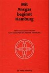 Mit Ansgar beginnt Hamburg