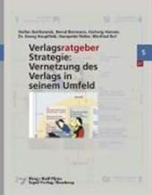 Verlagsratgeber Strategie: Vernetzung des Verlags in seinem Umfeld