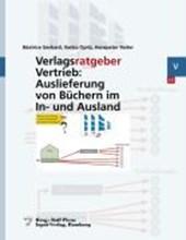 Verlagsratgeber Vertrieb: Auslieferung von Büchern im In- und Ausland