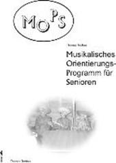 MOPS- Musikalisches Orientierungsprogramm für Senioren