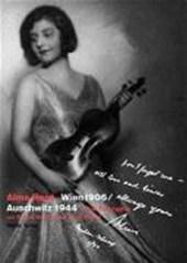 Alma Rose Wien 1906 - Auschwitz