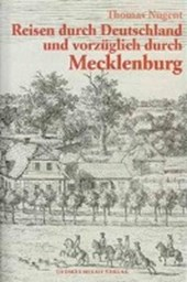 Reisen durch Deutschland und vorzüglich durch Mecklenburg