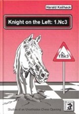 Knight on the Left: 1.Nc3 | Harald Keilhack |