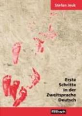 Erste Schritte in der Zweitsprache Deutsch