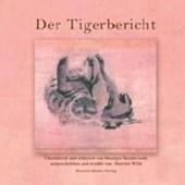 Der Tigerbericht