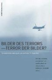 Bilder des Terrors - Terror der Bilder?