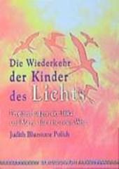 Die Wiederkehr der Kinder des Lichts