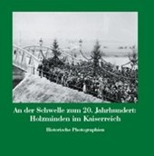 An der Schwelle zum 20. Jahrhundert: Holzminden im Kaiserreich