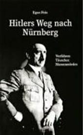 Hitlers Weg nach Nürnberg