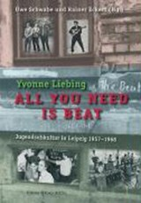 All you need is beat | Yvonne Liebing |