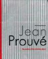Jean Prouvé the Poetics of the Technical Object