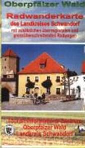Radwanderkarte des Landkreises Schwandorf. Radeln im Oberpfälzer Wald