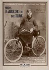 Meine Radreise um die Erde vom 2. Mai 1895 bis 16. August
