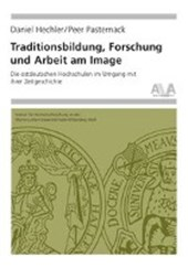 Traditionsbildung, Forschung und Arbeit am Image