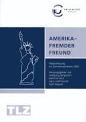 Amerika - Fremder Freund