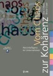 Vom Chaos zur Kohärenz