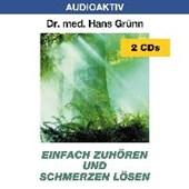 Einfach zuhören und Schmerzen lösen. 2 CDs