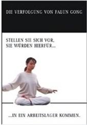 Die Verfolgung von Falun Gong
