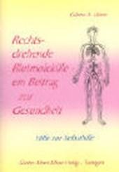 Rechtsdrehende Blutmoleküle