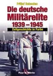 Die deutsche Militärelite 1939 -