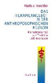 Das Therapieangebot in der Anthroposophischen Medizin