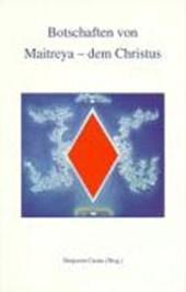Botschaften von Maitreya, dem Christus
