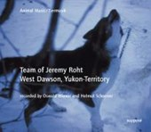Team of Jeremy Roht West Dawson, Yukon-Teritory