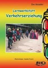 """Lernwerkstatt """"Verkehrserziehung"""""""